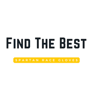 What Are The Best Gloves For Spartan Races?