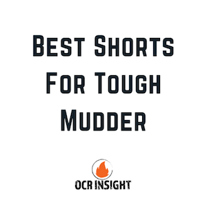 Best Shorts For Tough Mudder