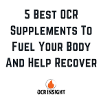 5 Best OCR Supplements To Fuel Your Body And Help Recover