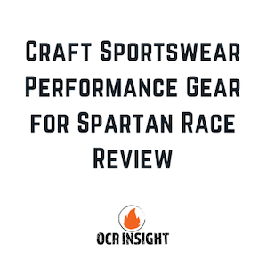 Craft Sportswear Performance Gear for Spartan Race Review