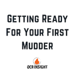 Preparing For Your First Tough Mudder – What You Need To Know