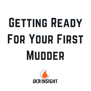 Preparing for your first tough mudder