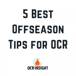 5 Best Offseason Tips for OCR to Crush 2020